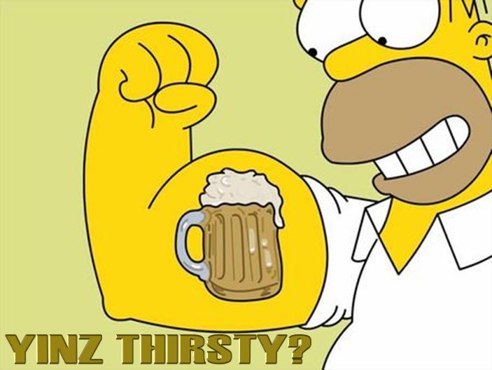 Yinz Thirsty?